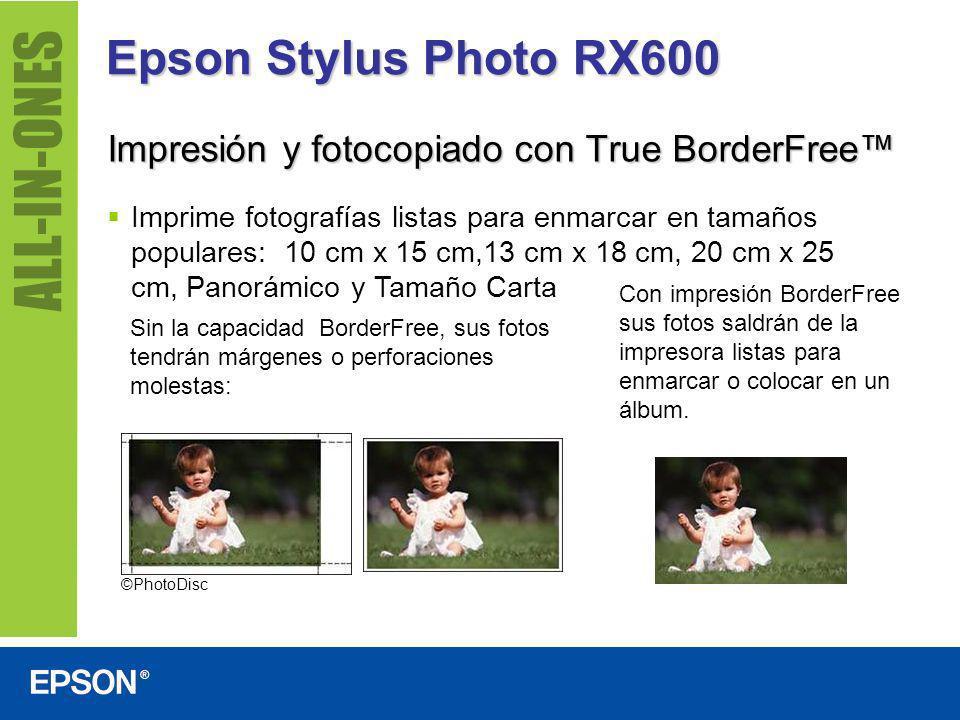 Epson Stylus Photo RX600 Impresión y fotocopiado con True BorderFree Imprime fotografías listas para enmarcar en tamaños populares: 10 cm x 15 cm,13 c