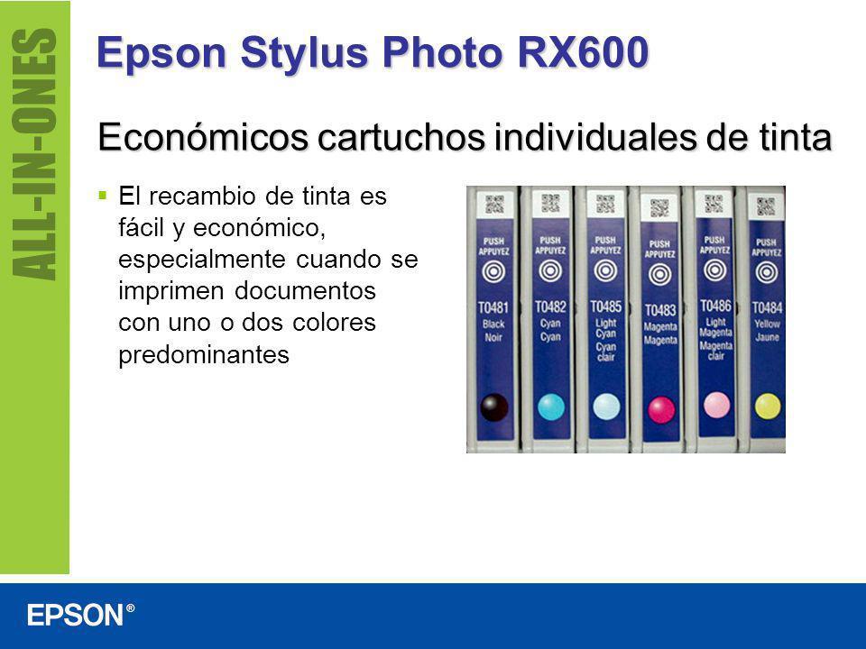 Epson Stylus Photo RX600 Económicos cartuchos individuales de tinta El recambio de tinta es fácil y económico, especialmente cuando se imprimen docume