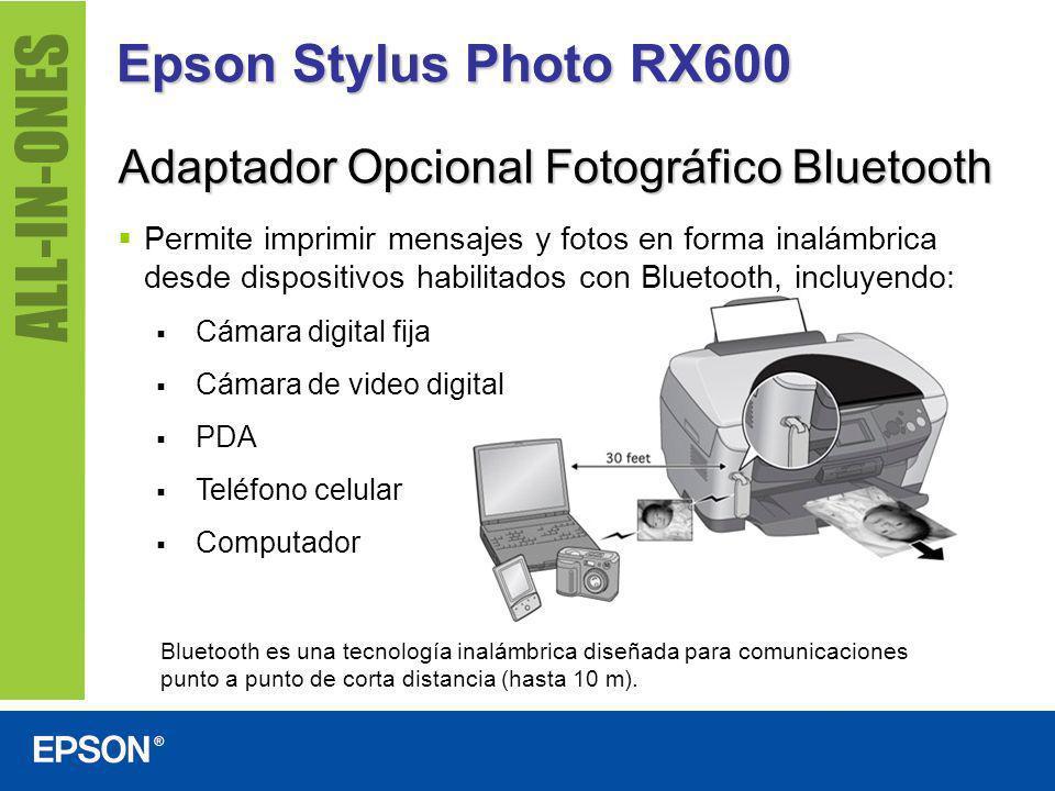 Epson Stylus Photo RX600 Adaptador Opcional Fotográfico Bluetooth Permite imprimir mensajes y fotos en forma inalámbrica desde dispositivos habilitado