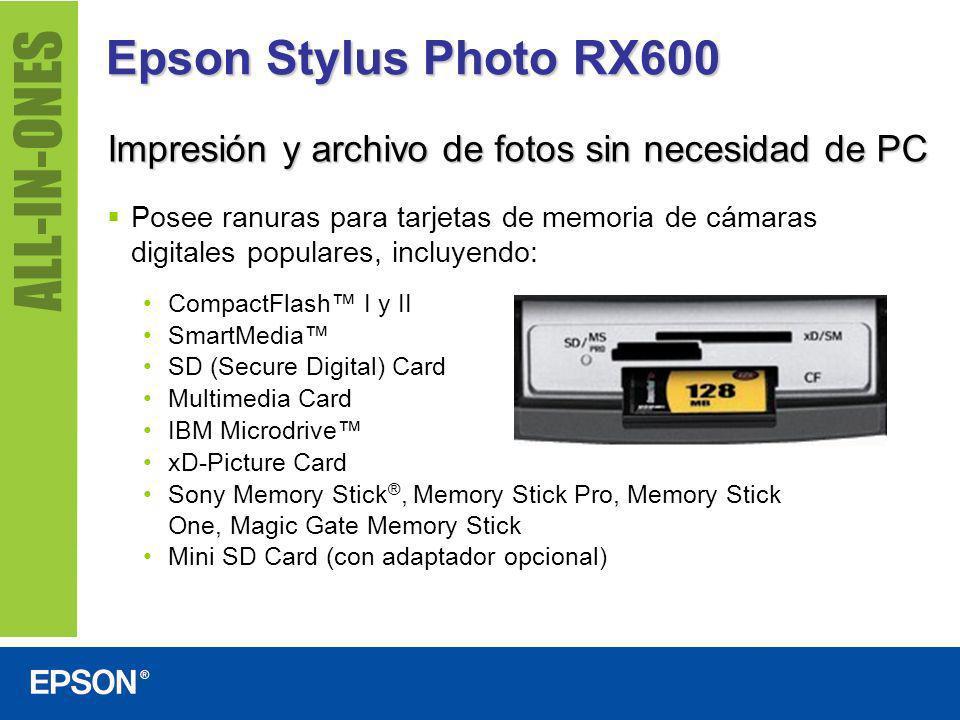 Epson Stylus Photo RX600 Altas velocidades de impresión Texto negro: Hasta 17 ppm Texto en color: Hasta 16 ppm Foto de 10 cm x 15 cm: En 39 segundos Páginas por minuto basado en texto blanco/negro y color en Modo Borrador sobre papel común.