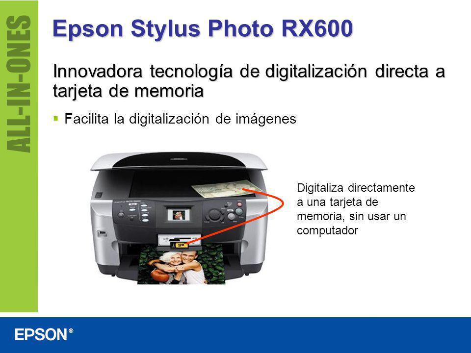 Epson Stylus Photo RX600 Incluye monitor color pre-visualizador de 2.5 pulgadas Visualiza las imágenes a todo color antes de imprimir Visualiza, selecciona y define las áreas de impresión