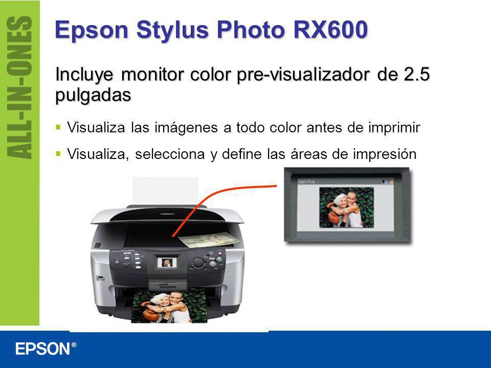 Epson Stylus Photo RX600 Hoja de prueba fotográfica Permite elegir las imágenes a imprimir desde una tarjeta de memoria, el tamaño y el tipo de papel –sin encender el computador Simplemente complete el formulario, escanéelo y vea cómo se imprimen las fotos seleccionadas