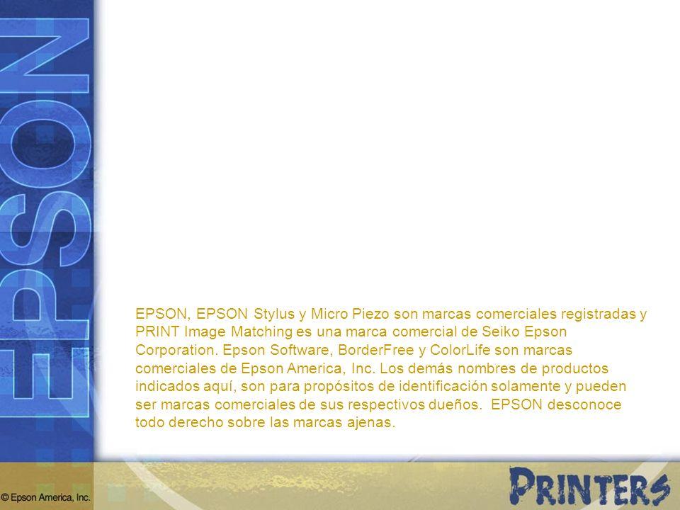 EPSON, EPSON Stylus y Micro Piezo son marcas comerciales registradas y PRINT Image Matching es una marca comercial de Seiko Epson Corporation.