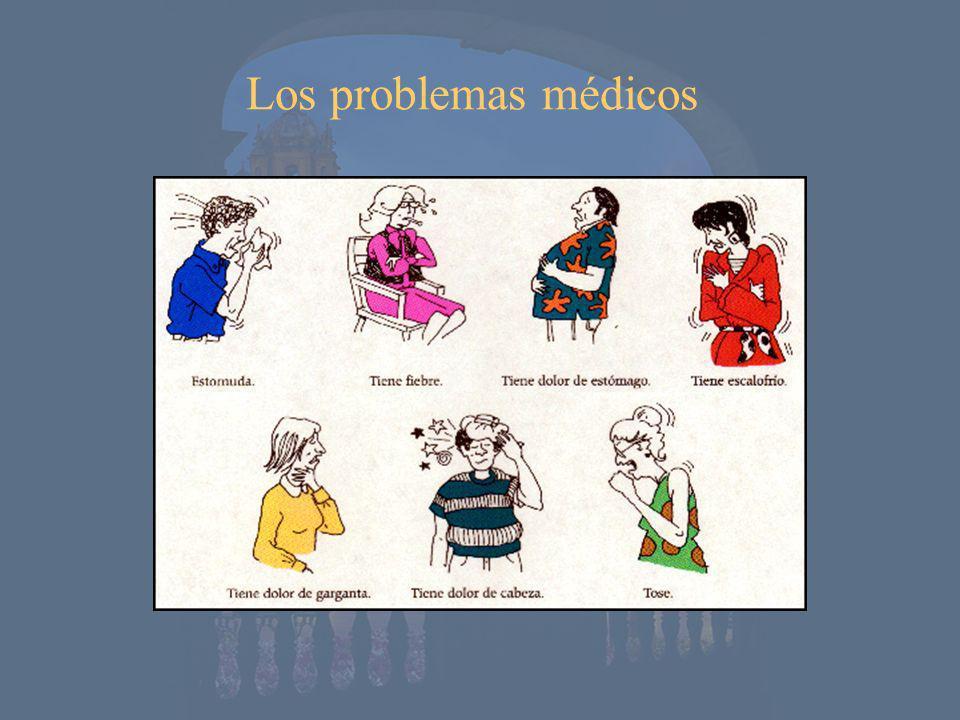 Los problemas médicos