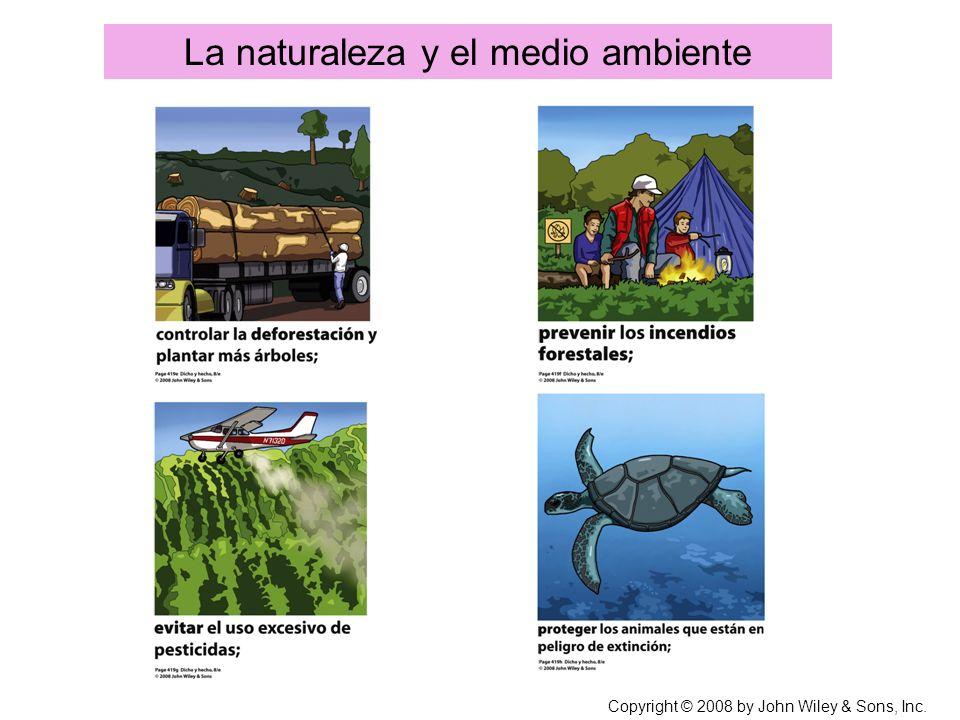 Copyright © 2008 by John Wiley & Sons, Inc. La naturaleza y el medio ambiente