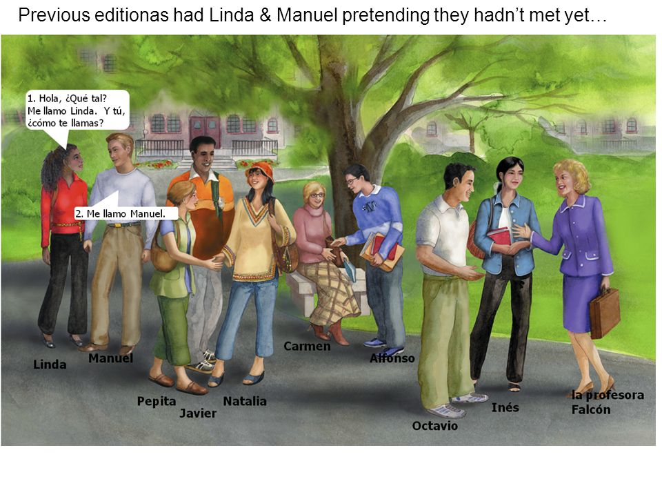 Previous editionas had Linda & Manuel pretending they hadnt met yet…