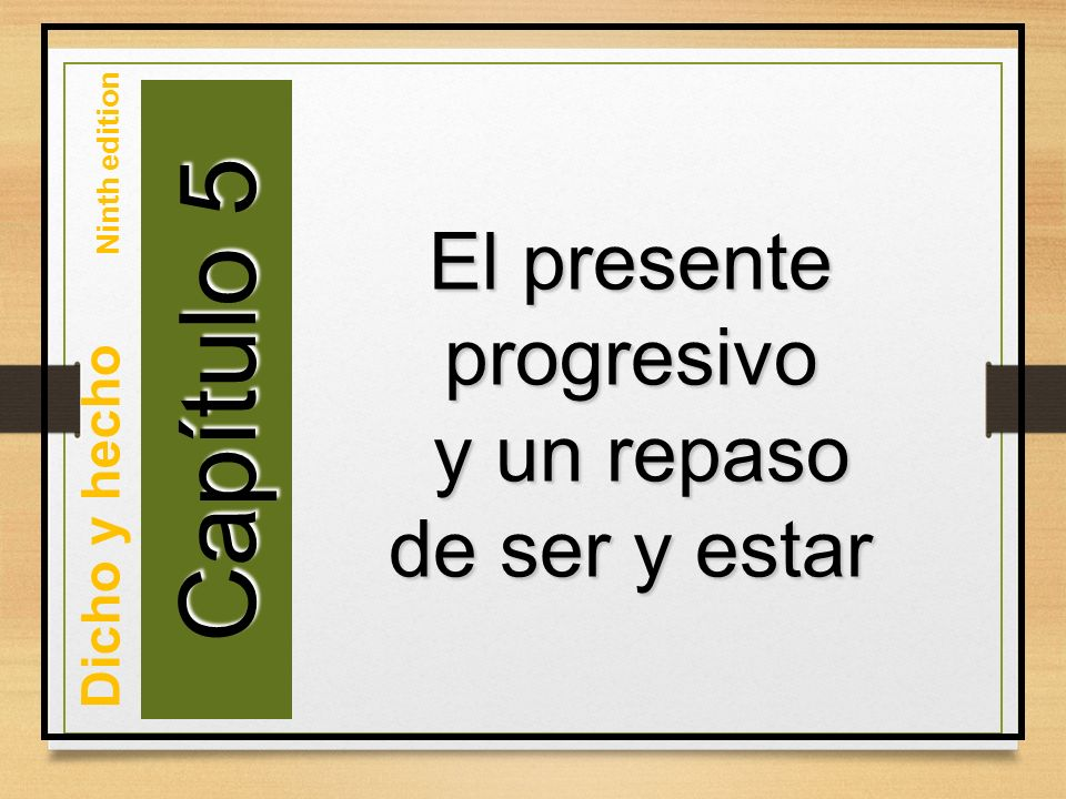 To indicate that an action that is in THIS VERY MOMENT in progress, Spanish uses estar + present participle (-ndo) It is formed similarly to the English Present Progressive: to be + -ing: Elena is studying (right now, at this very second.) Spanish: estar + -ndo (present participle) : Elena está estudiando.