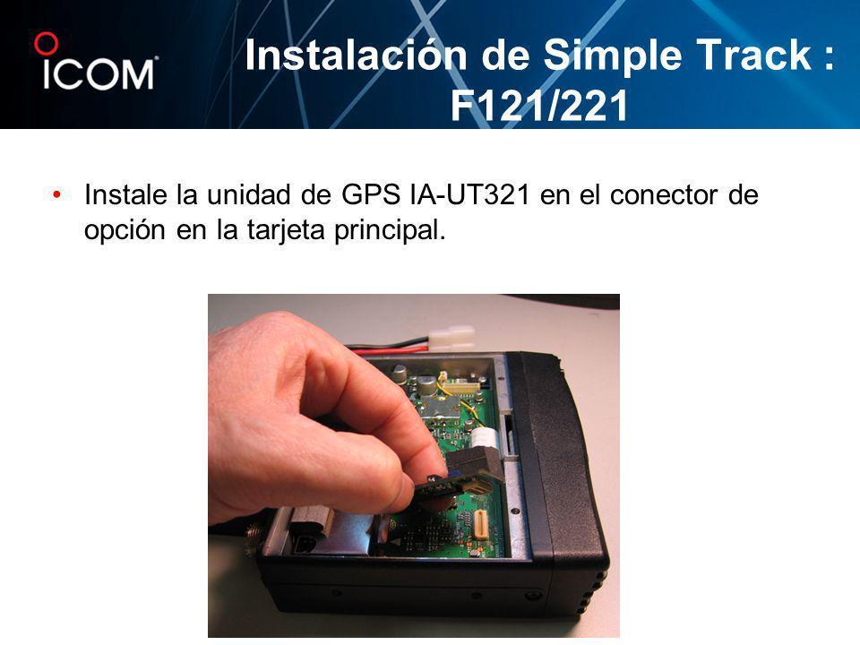 Instale la unidad de GPS IA-UT321 en el conector de opción en la tarjeta principal.