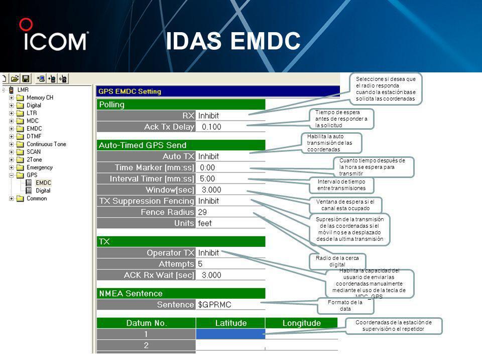 IDAS EMDC Seleccione si desea que el radio responda cuando la estación base solicita las coordenadas Tiempo de espera antes de responder a la solicitu