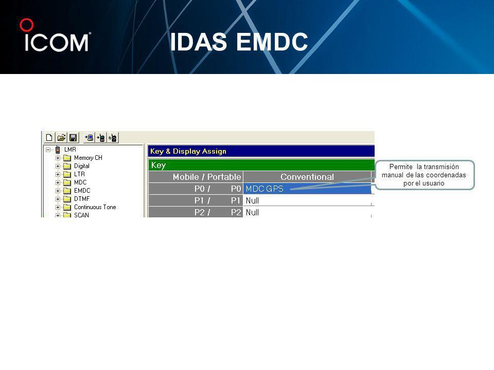 IDAS EMDC Permite la transmisión manual de las coordenadas por el usuario