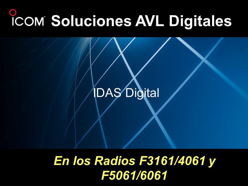 En los Radios F3161/4061 y F5061/6061 Soluciones AVL Digitales IDAS Digital