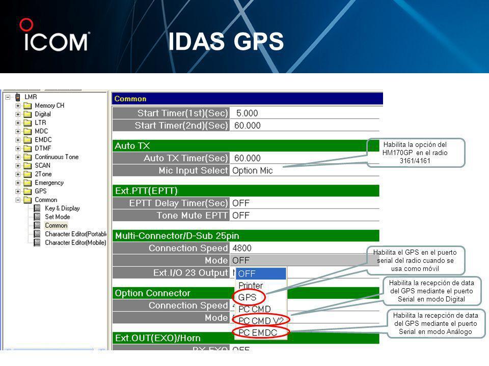IDAS GPS Habilita la opción del HM170GP en el radio 3161/4161 Habilita el GPS en el puerto serial del radio cuando se usa como móvil Habilita la recep