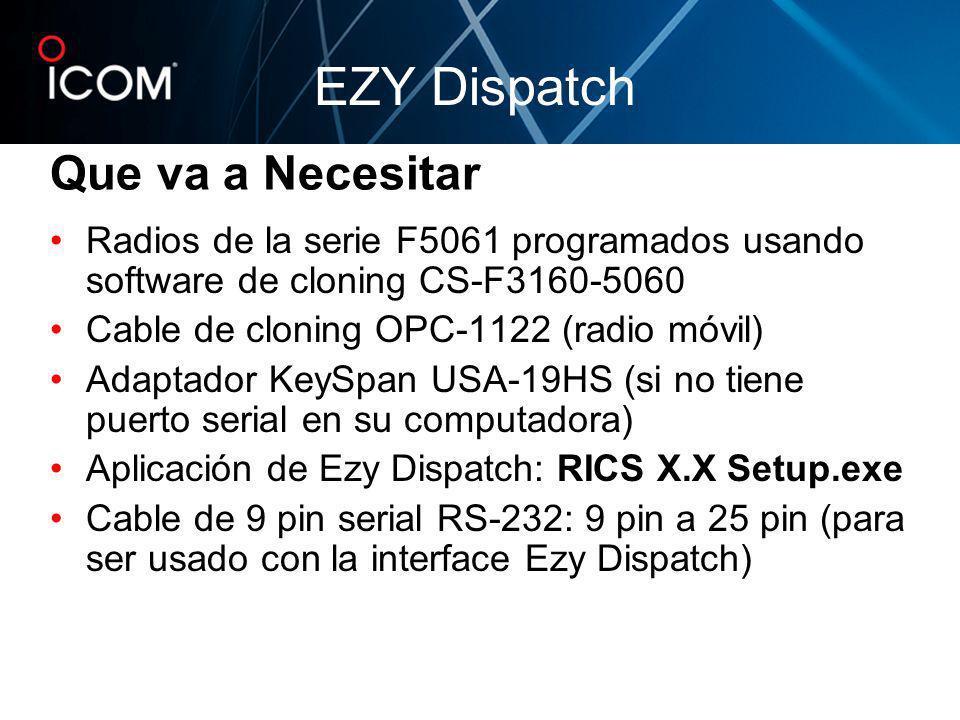 Que va a Necesitar Radios de la serie F5061 programados usando software de cloning CS-F3160-5060 Cable de cloning OPC-1122 (radio móvil) Adaptador Key
