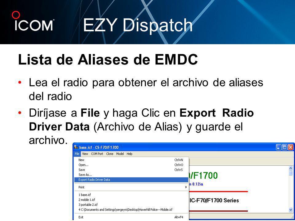 Lea el radio para obtener el archivo de aliases del radio Diríjase a File y haga Clic en Export Radio Driver Data (Archivo de Alias) y guarde el archi
