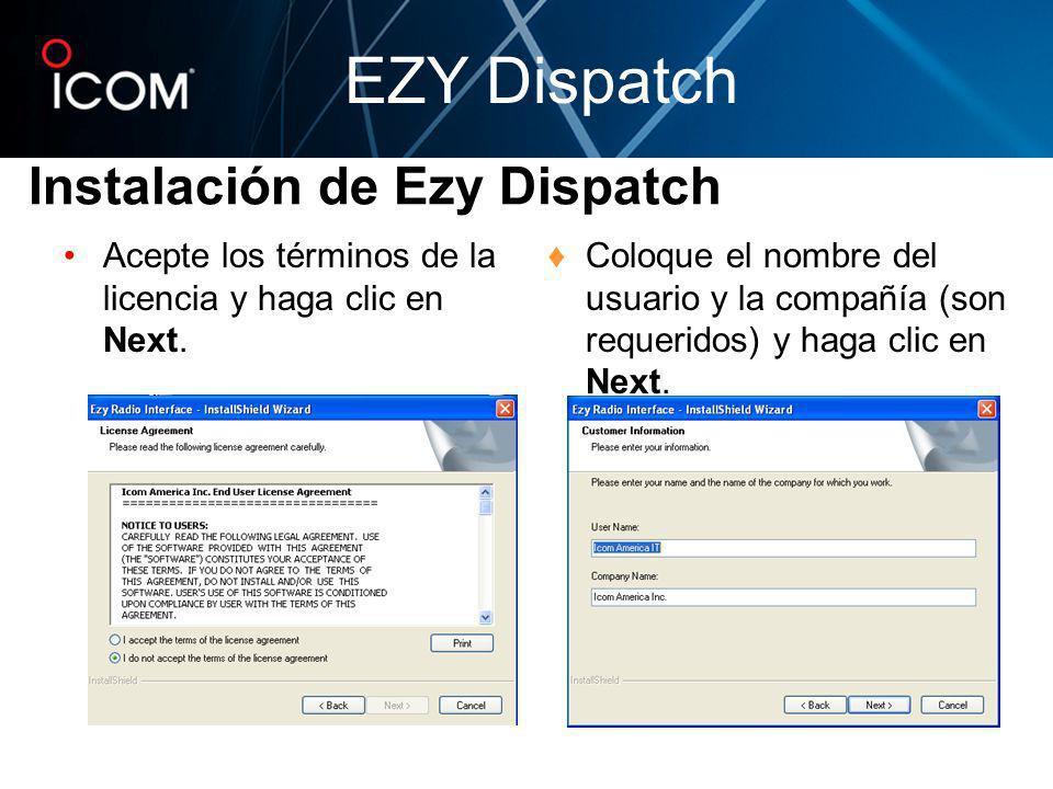 Acepte los términos de la licencia y haga clic en Next. Coloque el nombre del usuario y la compañía (son requeridos) y haga clic en Next. Instalación