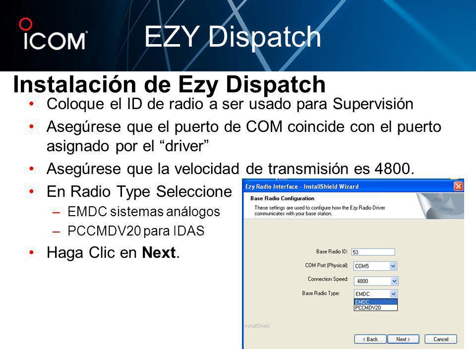 Coloque el ID de radio a ser usado para Supervisión Asegúrese que el puerto de COM coincide con el puerto asignado por el driver Asegúrese que la velo