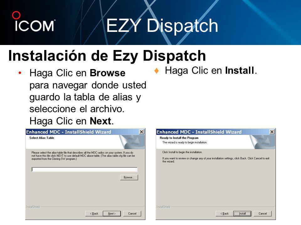 Haga Clic en Browse para navegar donde usted guardo la tabla de alias y seleccione el archivo. Haga Clic en Next. Haga Clic en Install. Instalación de