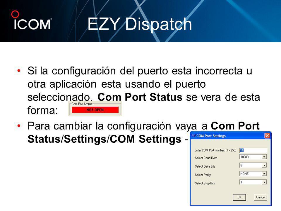 Si la configuración del puerto esta incorrecta u otra aplicación esta usando el puerto seleccionado, Com Port Status se vera de esta forma: Para cambi