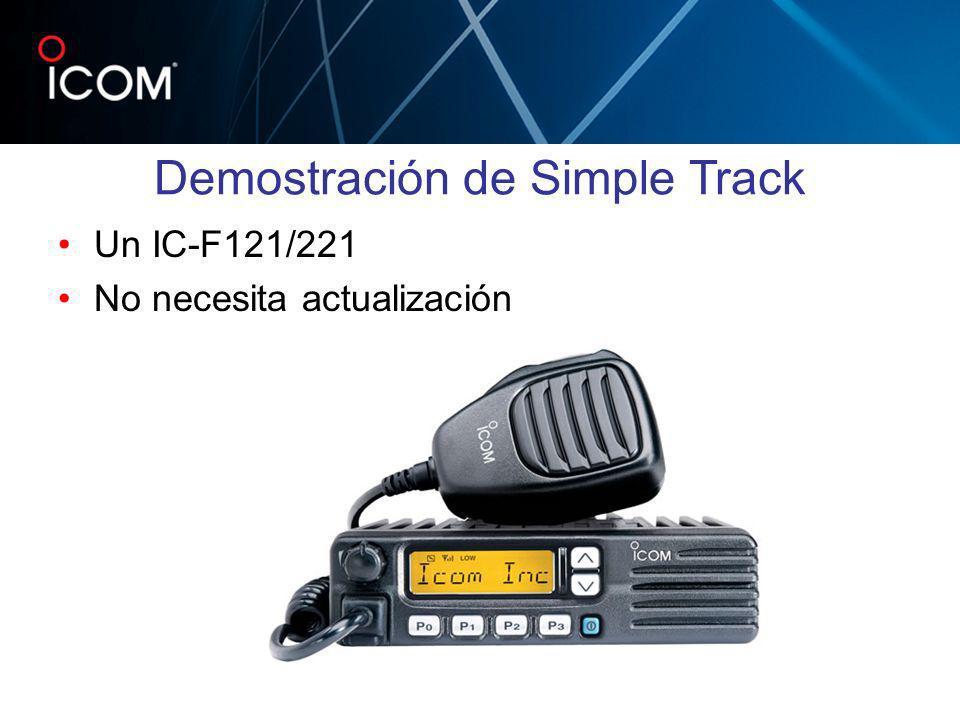 Un IC-F121/221 No necesita actualización Demostración de Simple Track