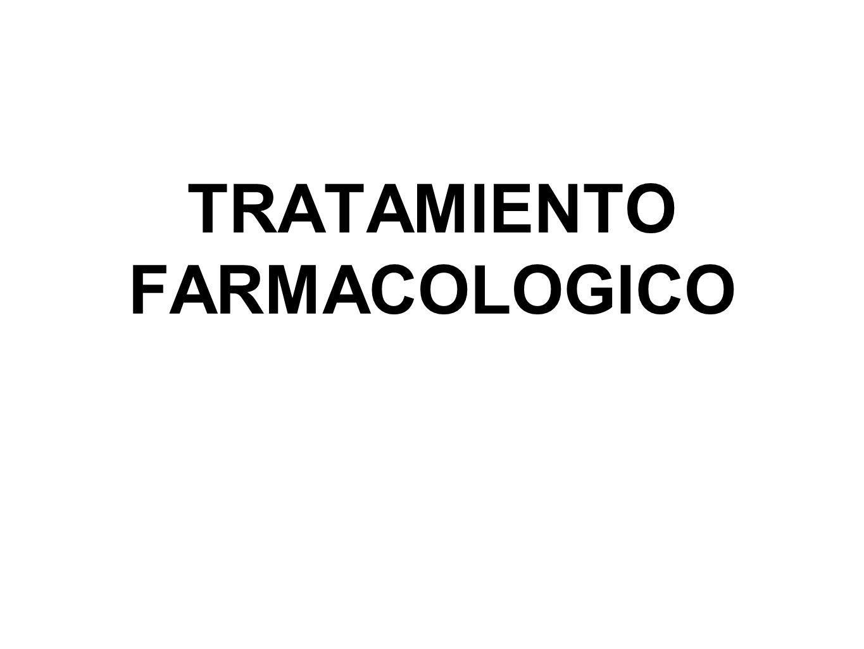 TRATAMIENTO FARMACOLOGICO