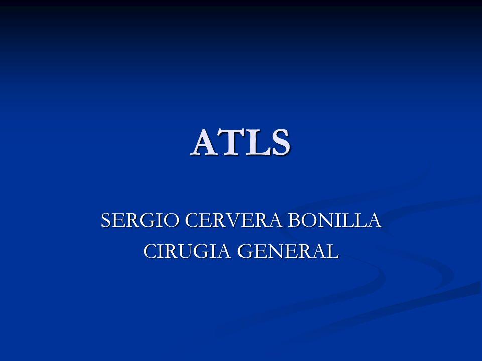ATLS SERGIO CERVERA BONILLA CIRUGIA GENERAL
