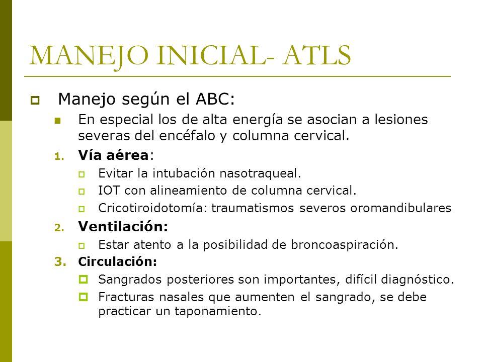 MANEJO INICIAL- ATLS Manejo según el ABC: En especial los de alta energía se asocian a lesiones severas del encéfalo y columna cervical. 1. Vía aérea: