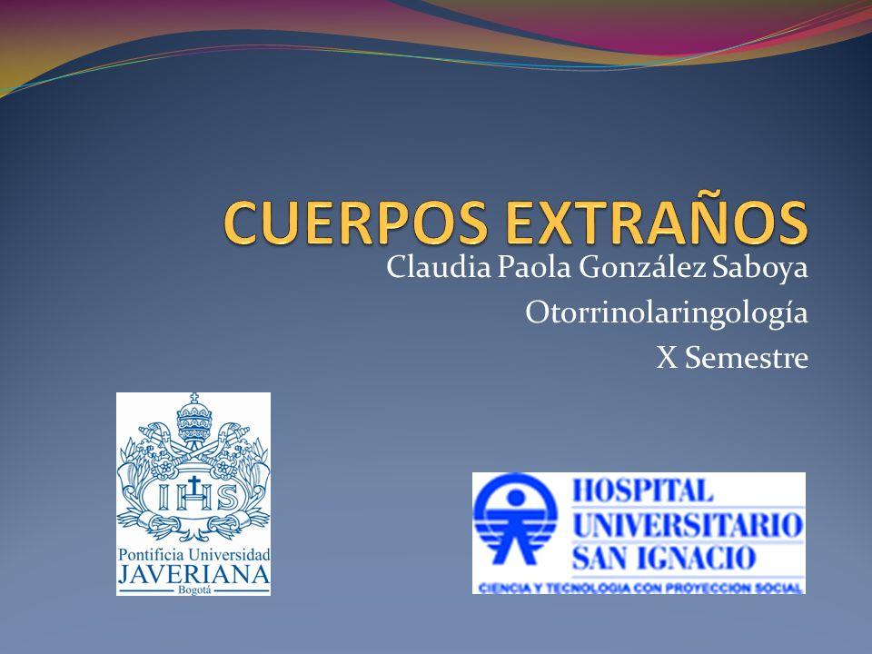 Claudia Paola González Saboya Otorrinolaringología X Semestre