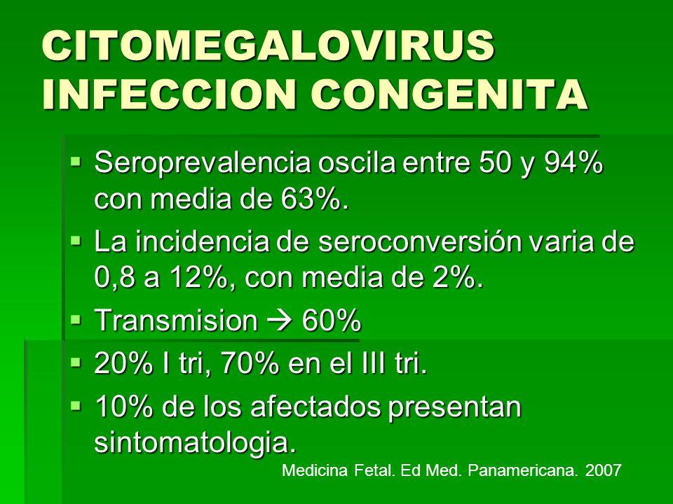 CITOMEGALOVIRUS INFECCION CONGENITA Manifestación clinica Manifestación clinica Hepatoesplenomegalia.