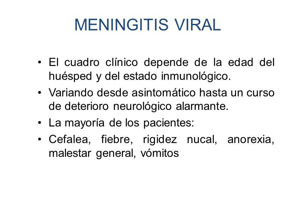 El cuadro clínico depende de la edad del huésped y del estado inmunológico. Variando desde asintomático hasta un curso de deterioro neurológico alarma