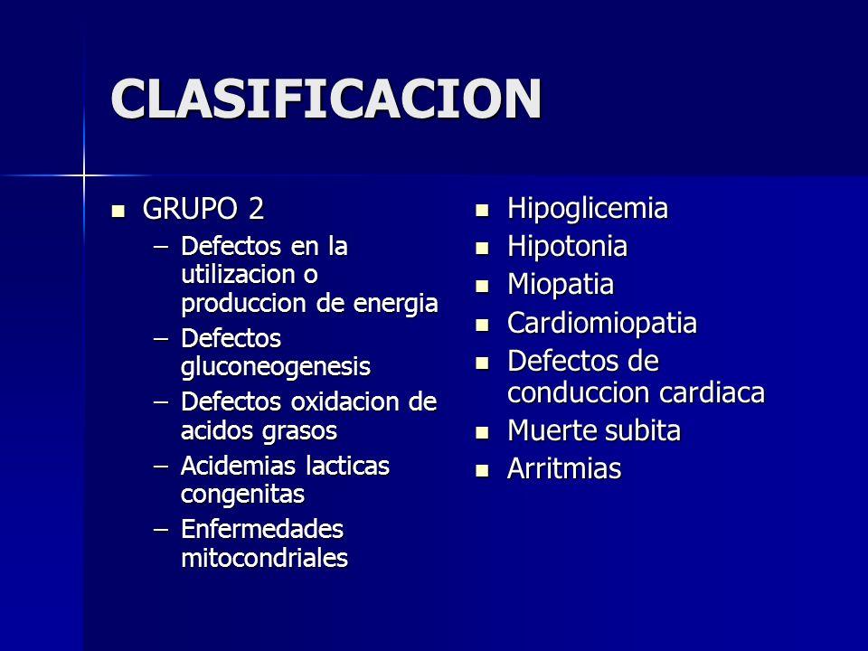 CLASIFICACION GRUPO 3 GRUPO 3 –Moleculas complejas –Sintomas permanentes y progresivos Def alfa 1 antritripsina Def alfa 1 antritripsina Defectos de la glicosilacion Defectos de la glicosilacion Errores en la sintesis del colesterol Errores en la sintesis del colesterol