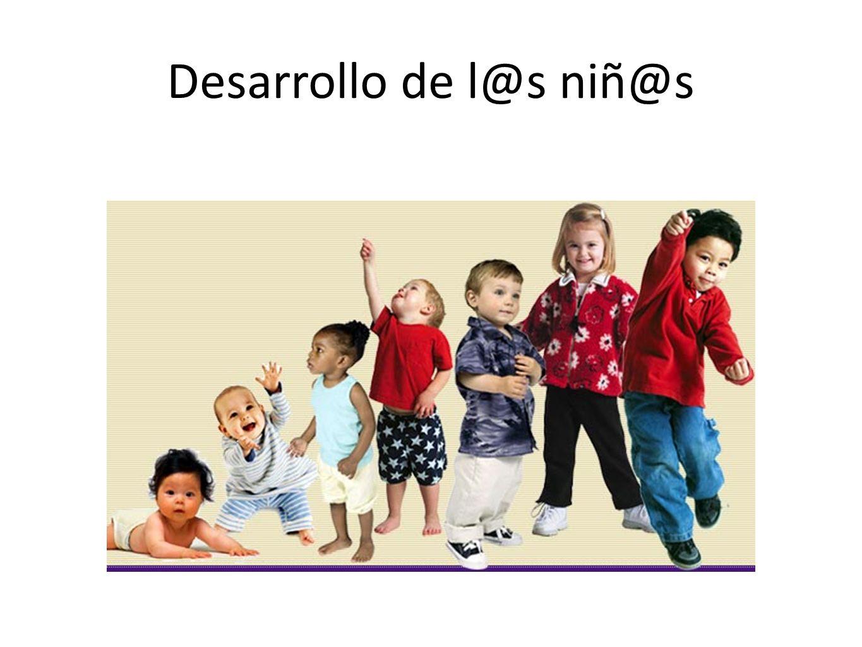 Desarrollo de l@s niñ@s
