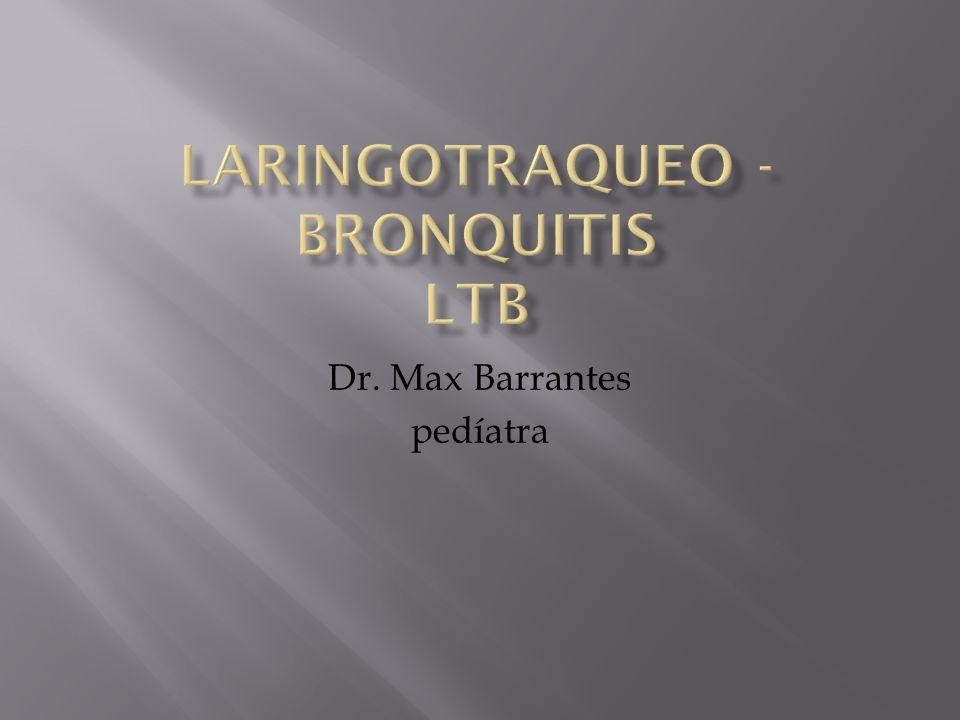 Definición: La laringotraqueobronquitis (LTB), también conocida como croup es una de las enfermedades más comunes de la vía respiratoria aérea alta, que se caracteriza por su capacidad para obstruirla.