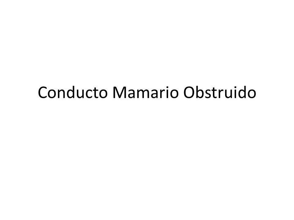 Conducto Mamario Obstruido