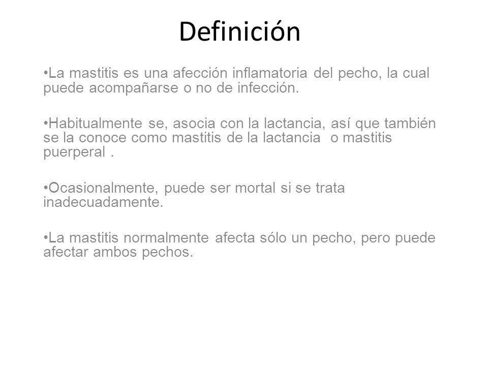 Definición La mastitis es una afección inflamatoria del pecho, la cual puede acompañarse o no de infección. Habitualmente se, asocia con la lactancia,