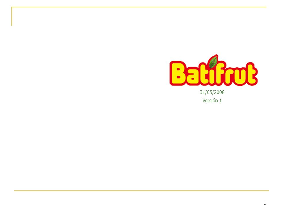 1 Batifrut Mixer 31/05/2008 Versión 1