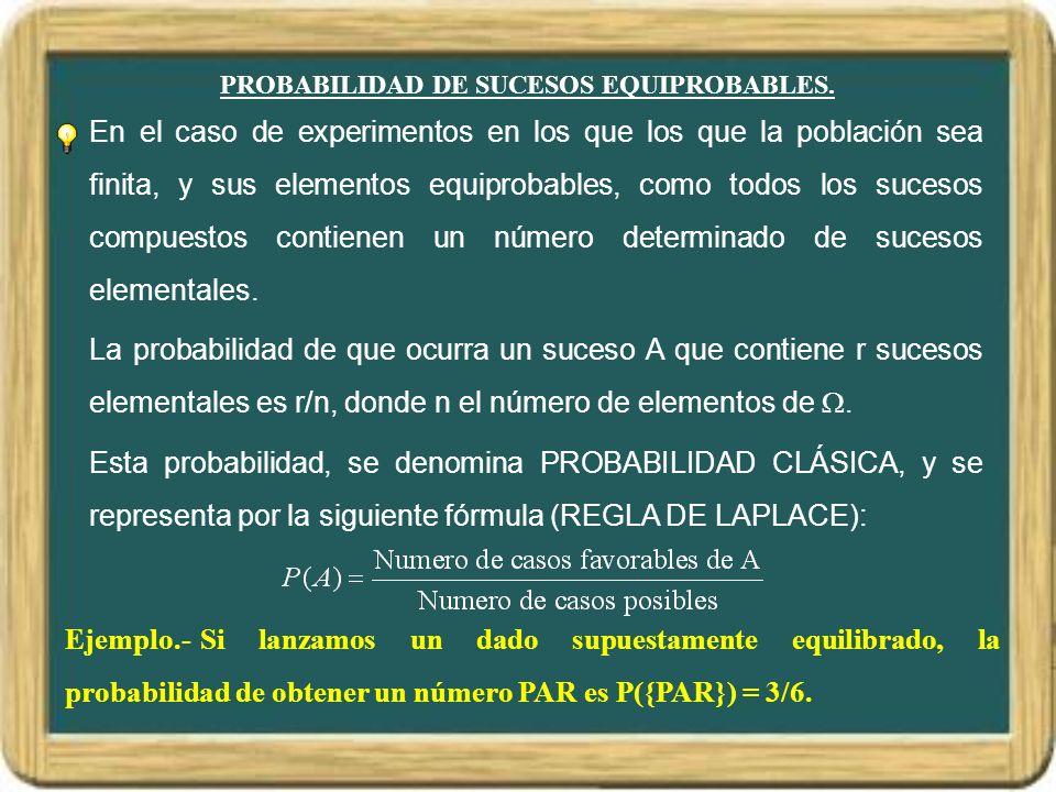 PROPIEDADES DE LA PROBABILIDAD.