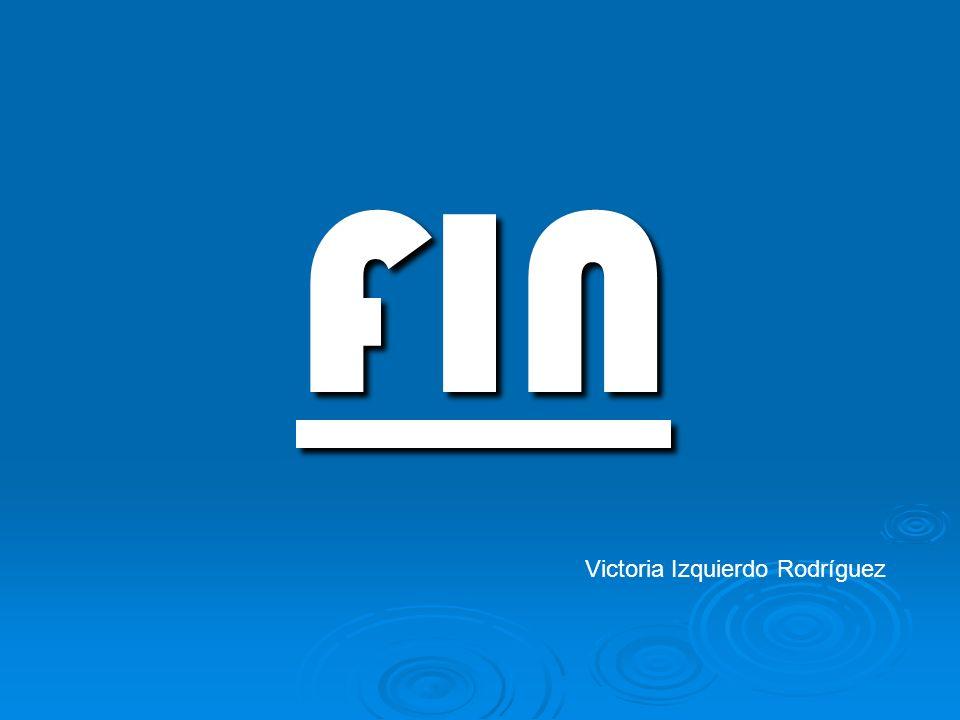 FIN Victoria Izquierdo Rodríguez