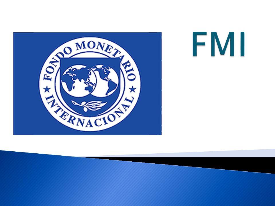 El FMI (1945) es un organismo intergubernamental, reserva de dinero para ayudar a sus países miembros (188)
