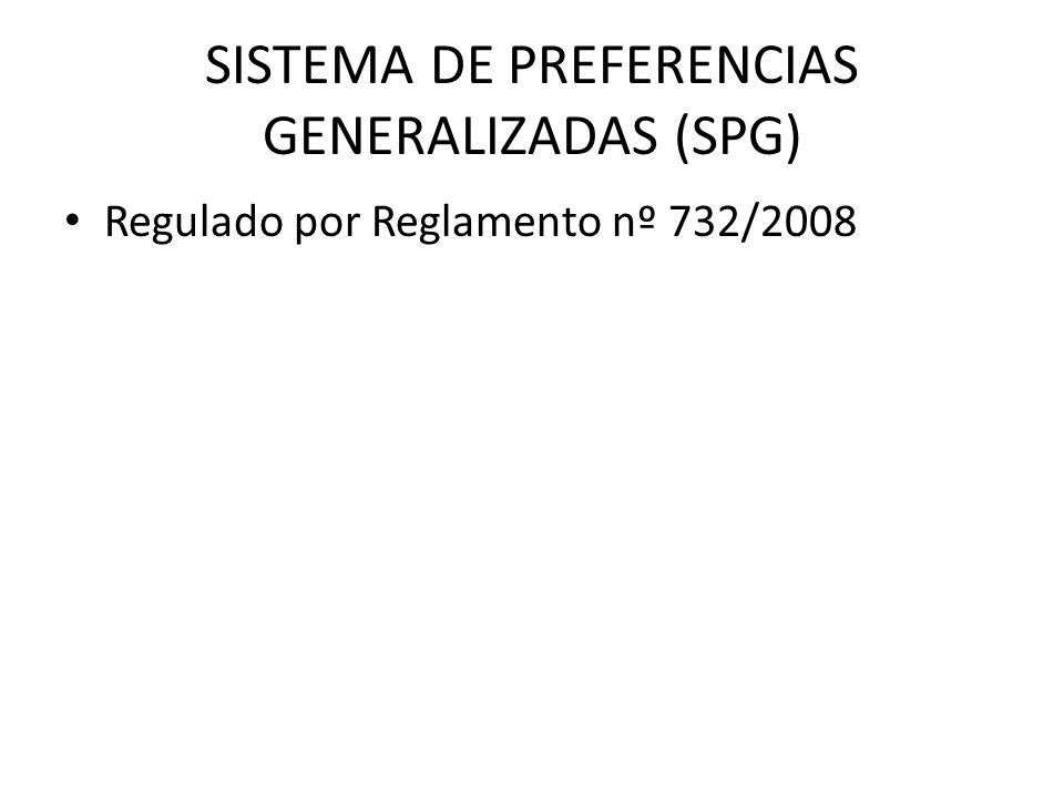 SISTEMA DE PREFERENCIAS GENERALIZADAS (SPG) Regulado por Reglamento nº 732/2008