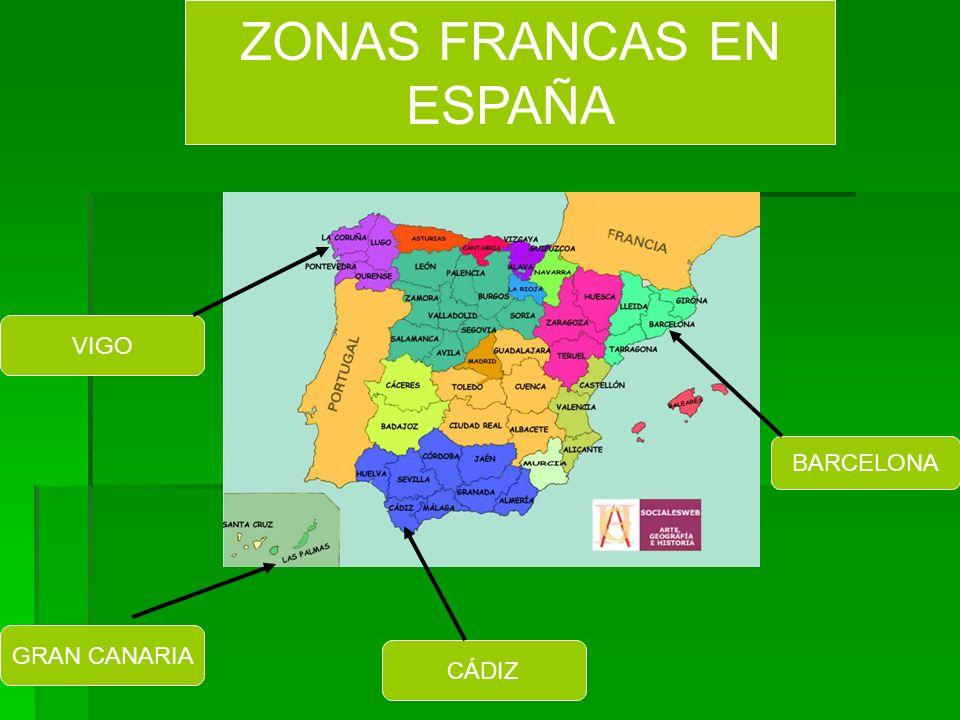 BARCELONA CÁDIZ VIGO GRAN CANARIA ZONAS FRANCAS EN ESPAÑA