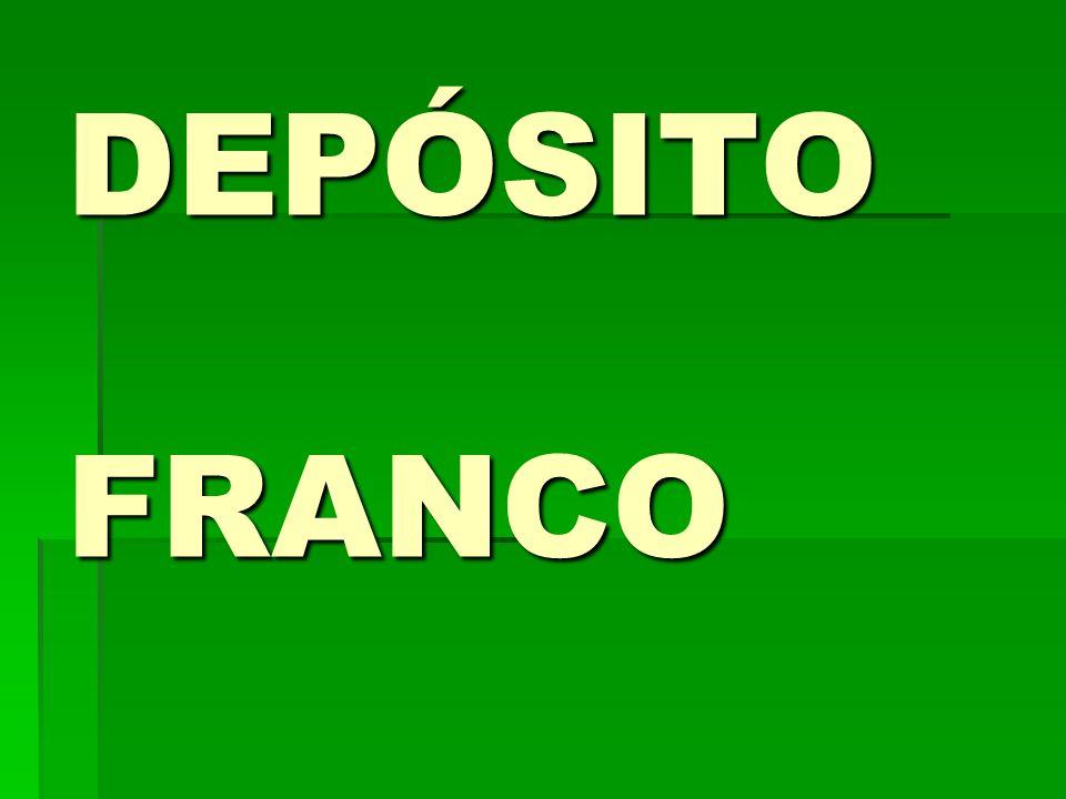 DEPÓSITO FRANCO