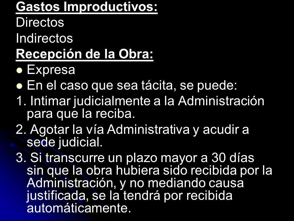 Prerrogativas de la Administración Pública: IUS VARIANDI: La Administración puede introducir modificaciones en el contrato de obra pública, las cuales son obligatorias, dentro de los límites de la razonabilidad, para el contratista.