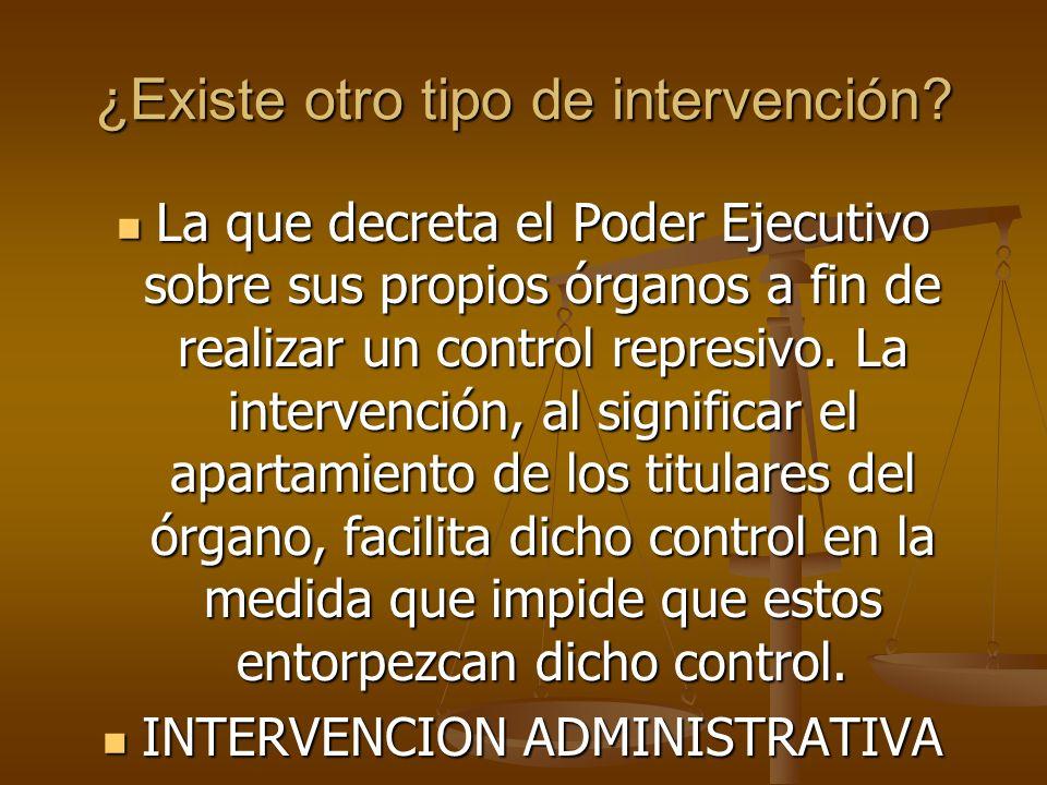ORGANO INTERVENTOR TRANSITORIO TRANSITORIO EXCEPCIONAL EXCEPCIONAL EN AMBOS TIPO DE INTERVENCIONES ACTÚA EN REPRESENTACION DEL ORGANO QUE LO DESIGNA (SIEMPRE P.E.) EN AMBOS TIPO DE INTERVENCIONES ACTÚA EN REPRESENTACION DEL ORGANO QUE LO DESIGNA (SIEMPRE P.E.)