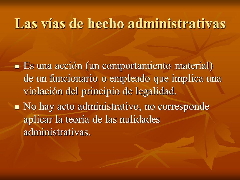 Es una acción (un comportamiento material) de un funcionario o empleado que implica una violación del principio de legalidad. Es una acción (un compor