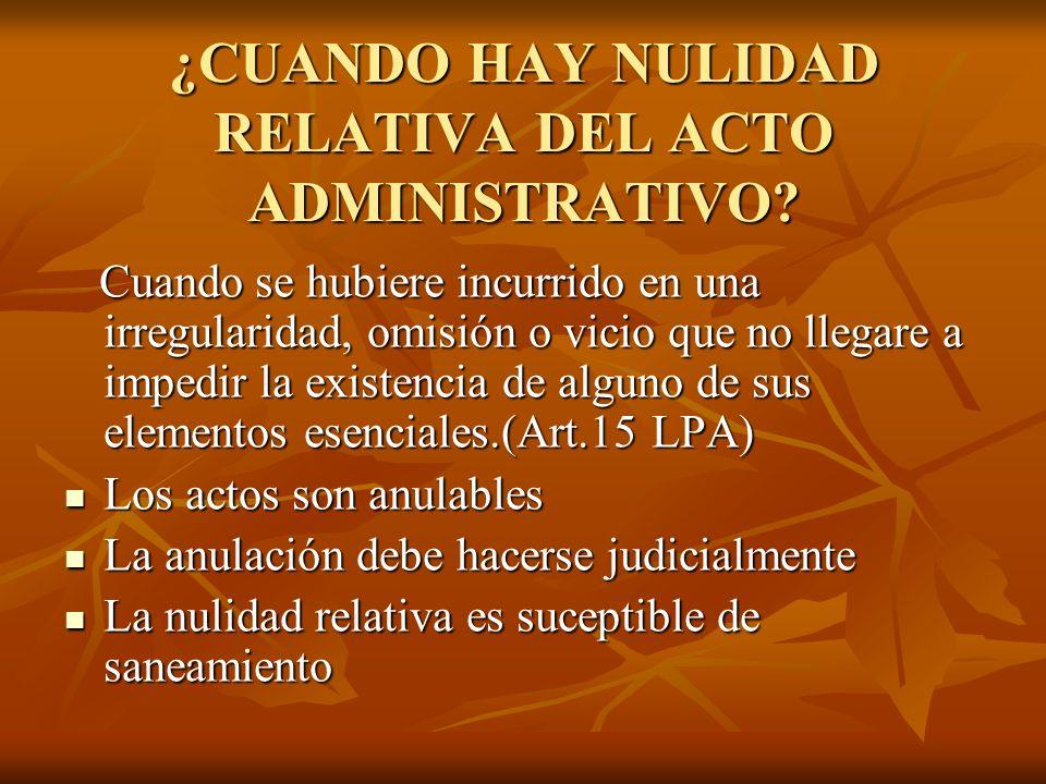 ¿Cuáles son los efectos de la declaración de invalidez del acto administrativo.