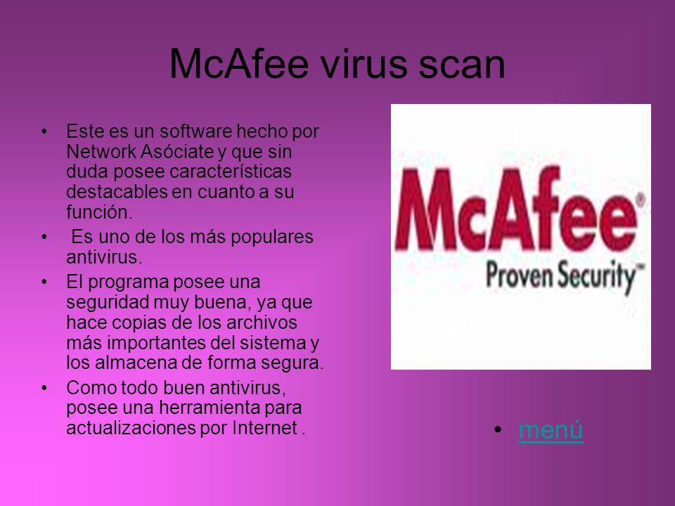 McAfee virus scan Este es un software hecho por Network Asóciate y que sin duda posee características destacables en cuanto a su función. Es uno de lo