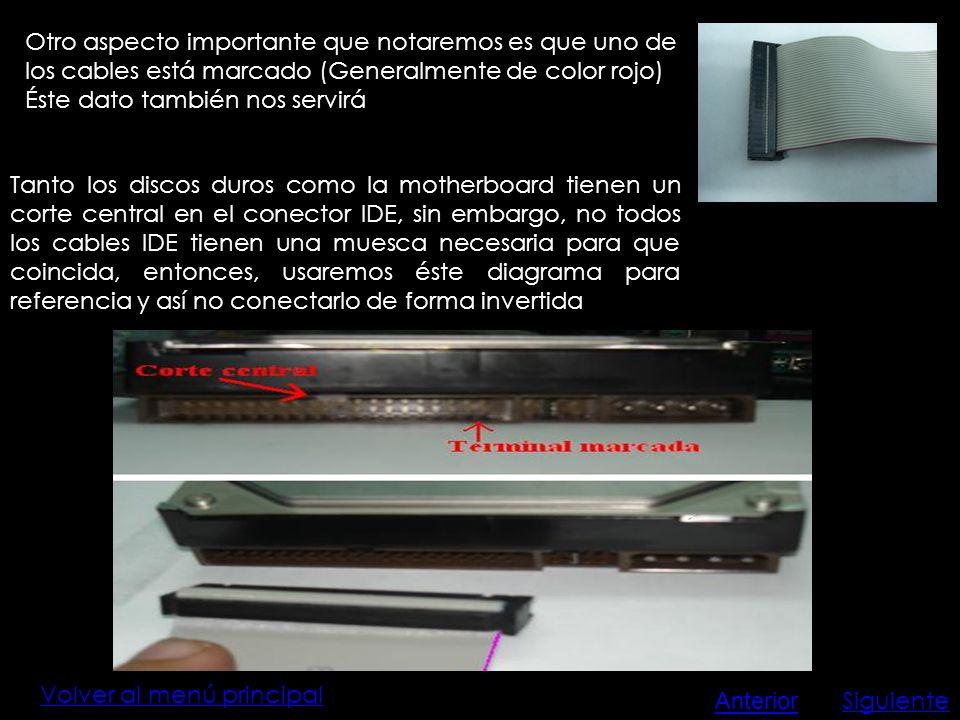 Volver al menú principal Otro aspecto importante que notaremos es que uno de los cables está marcado (Generalmente de color rojo) Éste dato también no