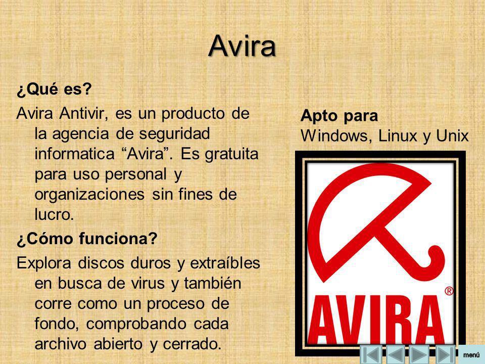 Avira ¿Qué es? Avira Antivir, es un producto de la agencia de seguridad informatica Avira. Es gratuita para uso personal y organizaciones sin fines de