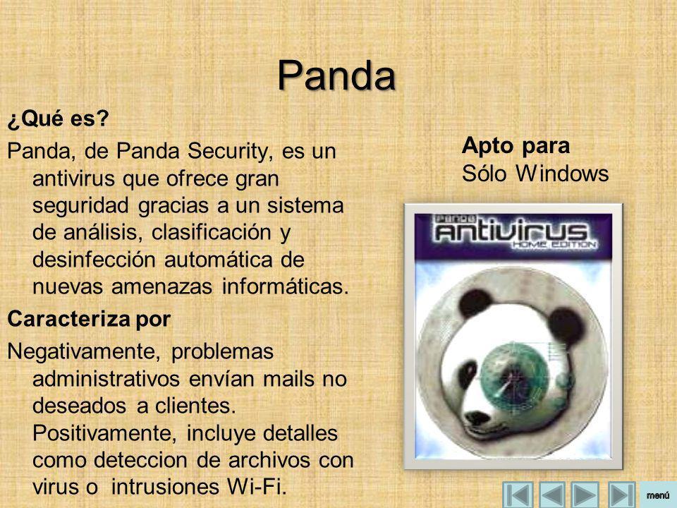 Panda ¿Qué es? Panda, de Panda Security, es un antivirus que ofrece gran seguridad gracias a un sistema de análisis, clasificación y desinfección auto