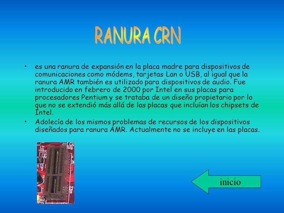 es una ranura de expansión en la placa madre para dispositivos de comunicaciones como módems, tarjetas Lan o USB, al igual que la ranura AMR también e